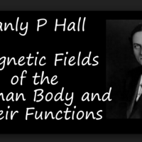 Manly P. Hall - Magnetic Fields